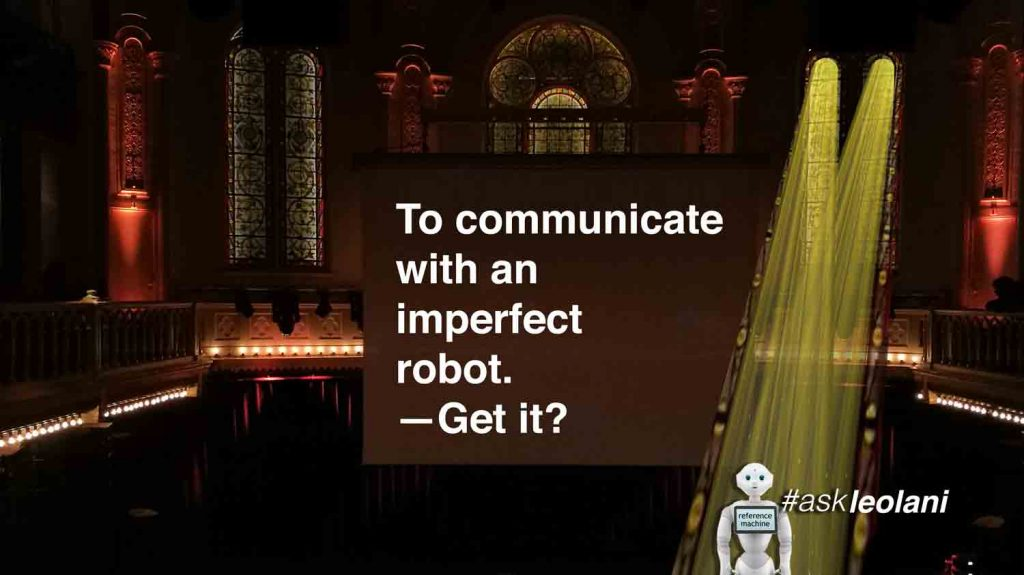 To Communicate with an Imperfect Robot — Get It? At Paradiso Amsterdam